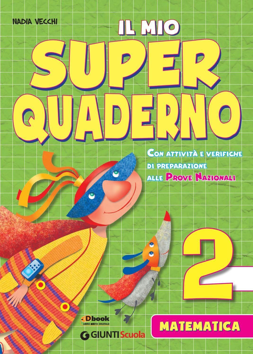 Il mio super quaderno matematica 2 | Quaderni matematici ...