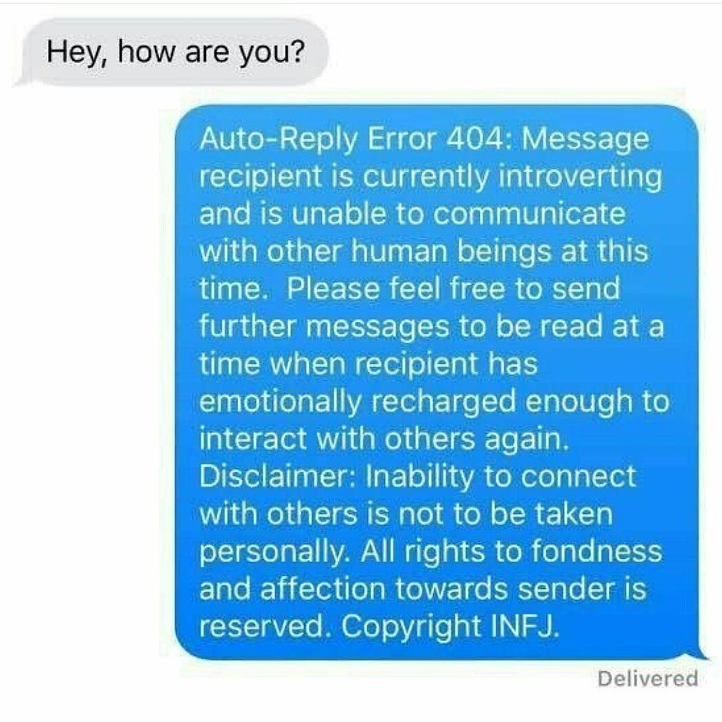 Introvert text auto-response  | personalities (mostly INFJ