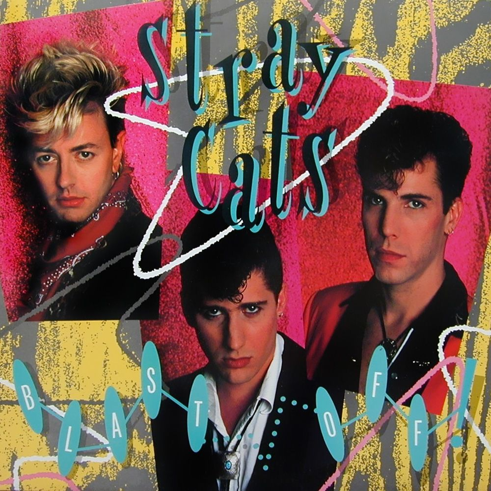 stray cats blast off album covers Stray cat, Album