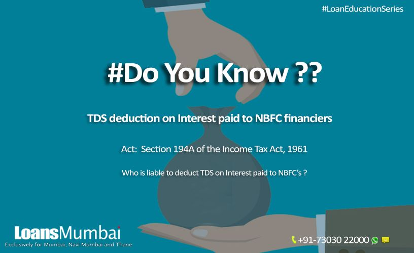 Tds Deduction On Interest Paid To Nbfc Financiers Deduction Financier Paying