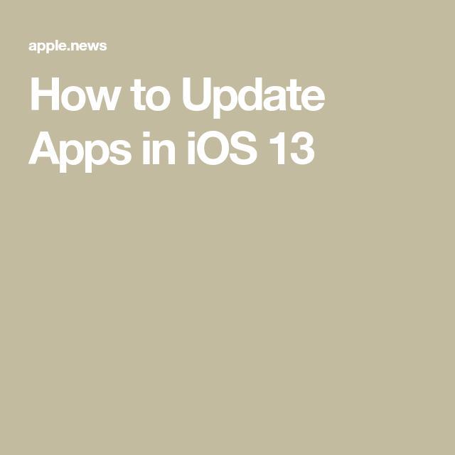 How to Update Apps in iOS 13 — MacRumors (With images) App