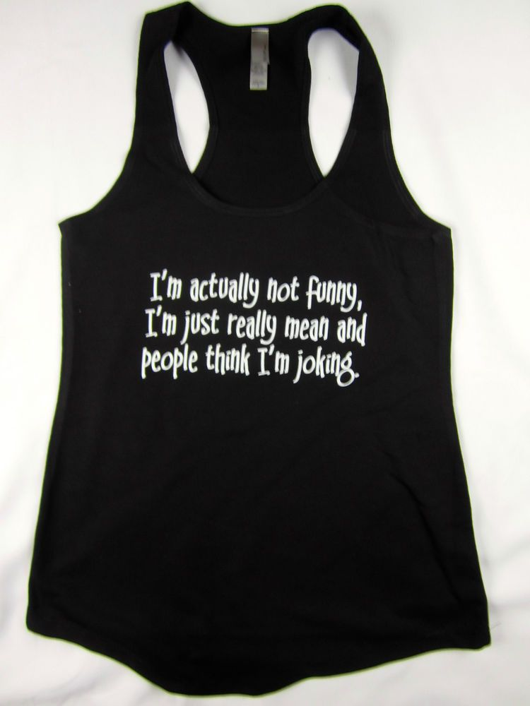 """""""I'm really mean"""" funny women's racerback flowing tank top gym workout black  #1stoptrendshop #GraphicTee"""