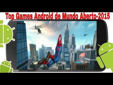 Top Games Android de Mundo Aberto-2015. - YouTube