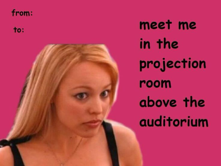 Funny Meme For Valentines : Valentine's day cards funny mean girls google search awesome
