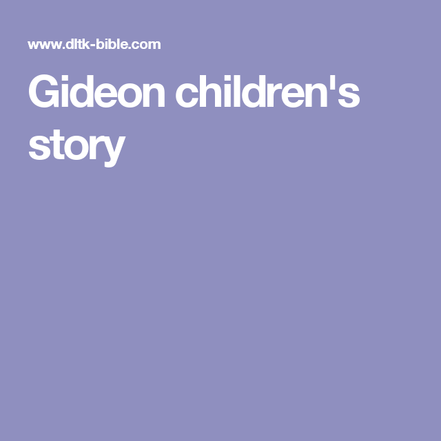 Gideon children\'s story | Bible history | Pinterest