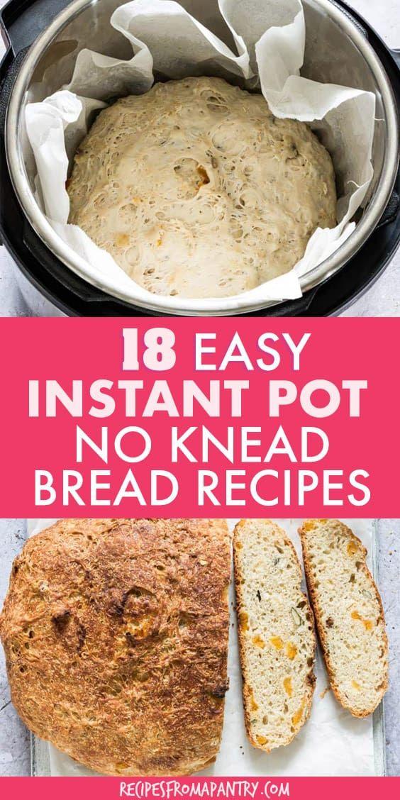 18 Easy Instant Pot Bread Recipes