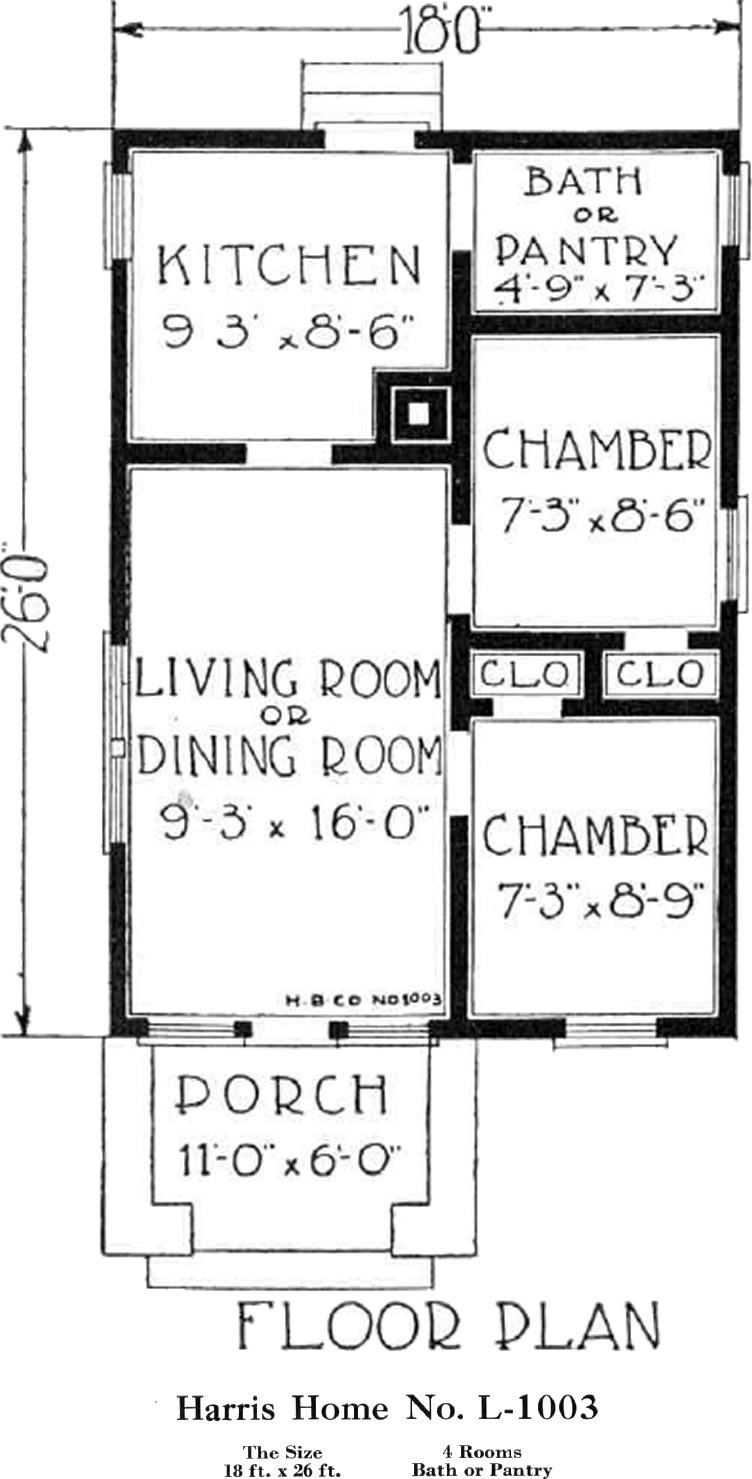 Historic Plans Small Bungalow Harris Home No L 1003 18 X 26 Floor Plan For A Small Cottage House Small Bungalow Small Cottage Homes Small House Plans