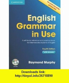 English grammar in use with answers and cd rom 9780521189392 english grammar in use with answers and cd rom 9780521189392 raymond murphy isbn 10 052118939x isbn 13 978 0521189392 tutorials pdf ebook fandeluxe Image collections