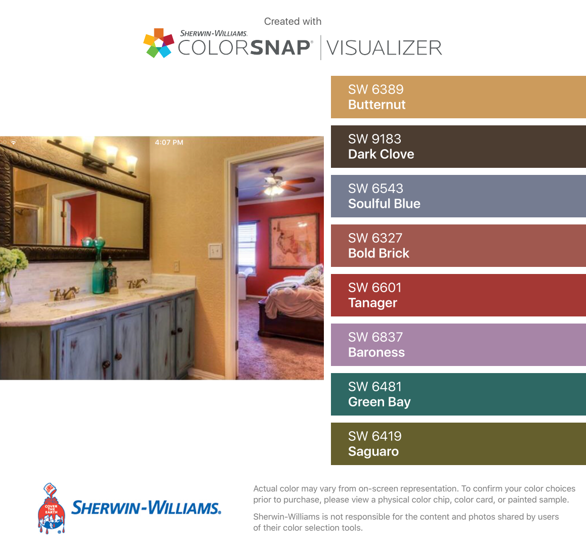 I found these colors with ColorSnap® Visualizer for iPhone by Sherwin-Williams: Butternut (SW 6389), Dark Clove (SW 9183), Soulful Blue (SW 6543), Bold Brick (SW 6327), Tanager (SW 6601), Baroness (SW 6837), Green Bay (SW 6481), Saguaro (SW 6419).
