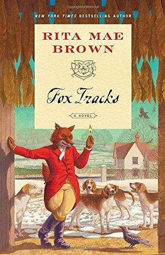 Fox Tracks (Sister Jane): Amazon.co.uk: Rita Mae Brown: 9780345532992: Books