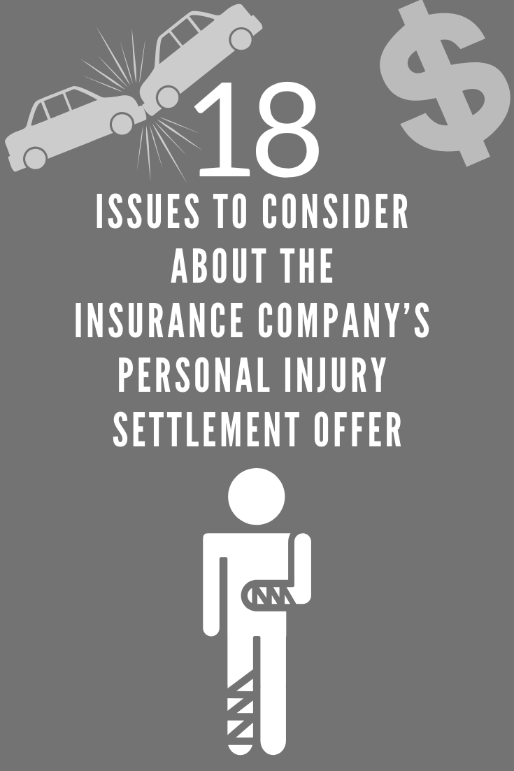 How Do You Know If Your Insurance Settlement Offer Is Fair Insurance Company Insurance Personal Injury Claims
