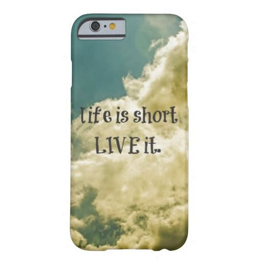 Life is short, Live it Quote Barely There iPhone 6 Case http://www.zazzle.com/life_is_short_live_it_quote_case-179412618162439395?rf=238816468458124677
