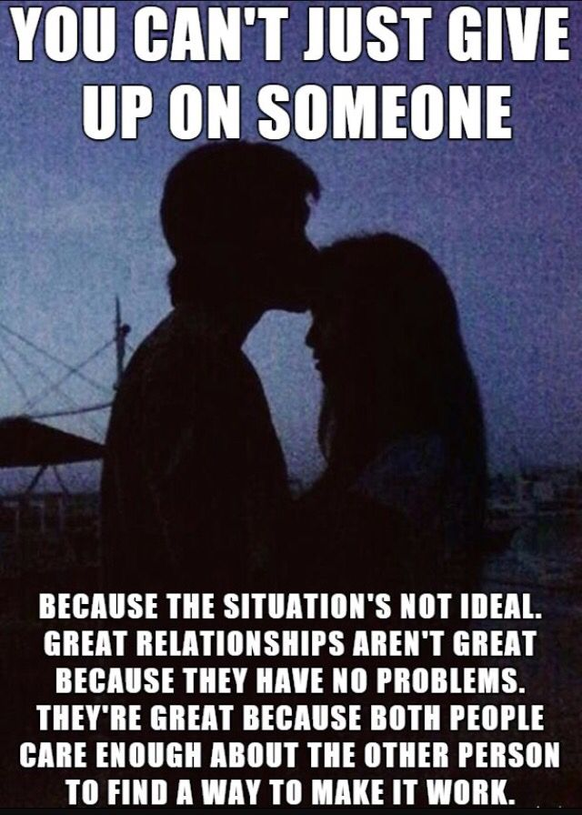 So True Never Give Up On The One That Has Your Whole Heart Uplifting Memes Relationship Goals Meme Wise Words Quotes