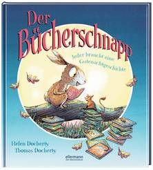 Der Bücherschnapp - Jeder braucht eine Gutenachtgeschichte. Von Helen und Thomas Docherty. Ab 4 Jahren.