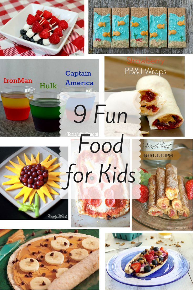 9 Fun Foods for Kids