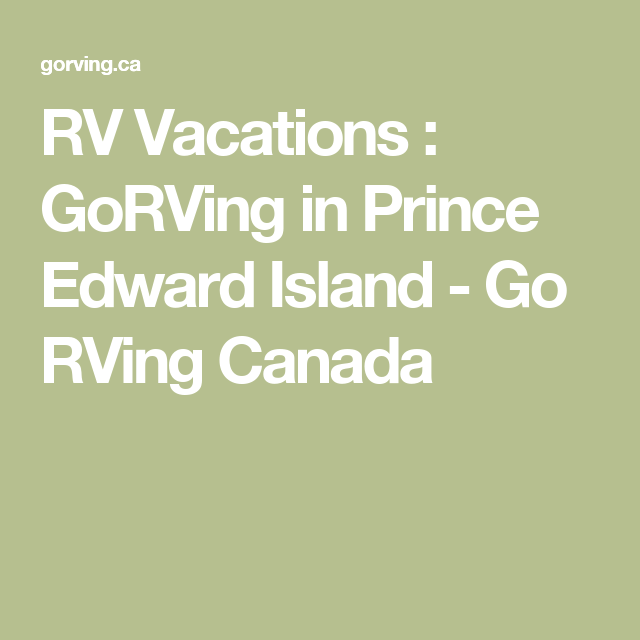 Prince Edward Island Beaches: RV Vacations : GoRVing In Prince Edward Island