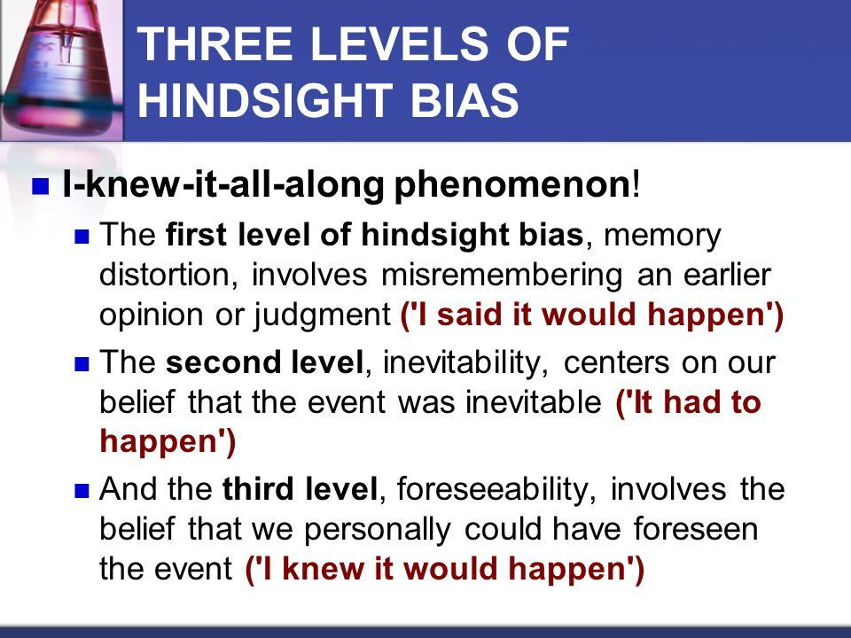3 Levels Of Hindsight Bias Psychology And Neuroscience Pinterest