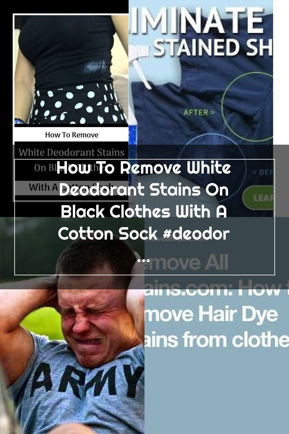 How To Remove White Deodorant Stains On Black Clothes With A Cotton Sock Deodorant Stains Stain Removal In 2020 Deodorant Stains Remove Deodorant Stains Deodorant