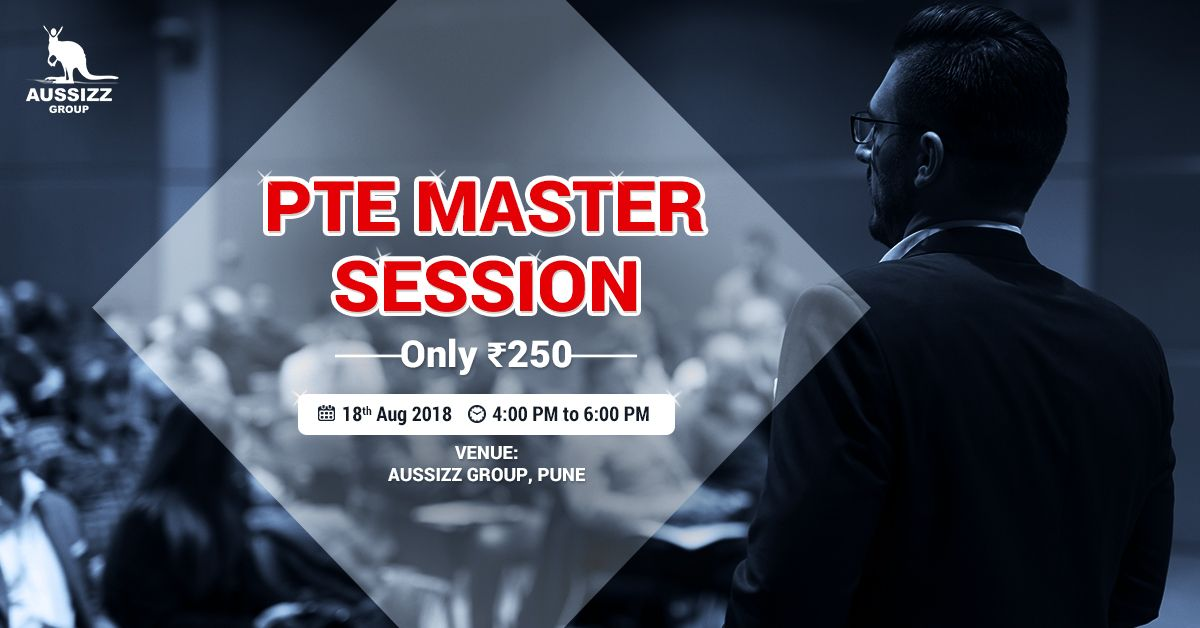 Attend PTE Master Session @ Aussizz Group! 🗓 Date: 18th