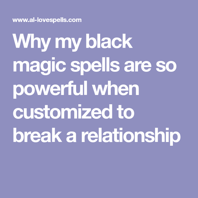 Why My Black Magic Spells Are So Powerful When Customized