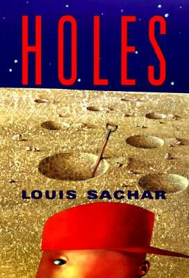 Holes  Louis Sachar Must Read Great For Showing Symbolism And  Holes  Louis Sachar Must Read Great For Showing Symbolism And  Foreshadowing Too