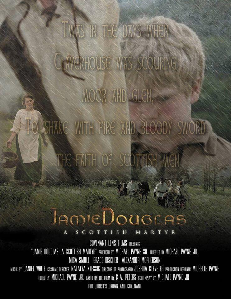 Jamie douglas a scottish martyr christian moviefilm
