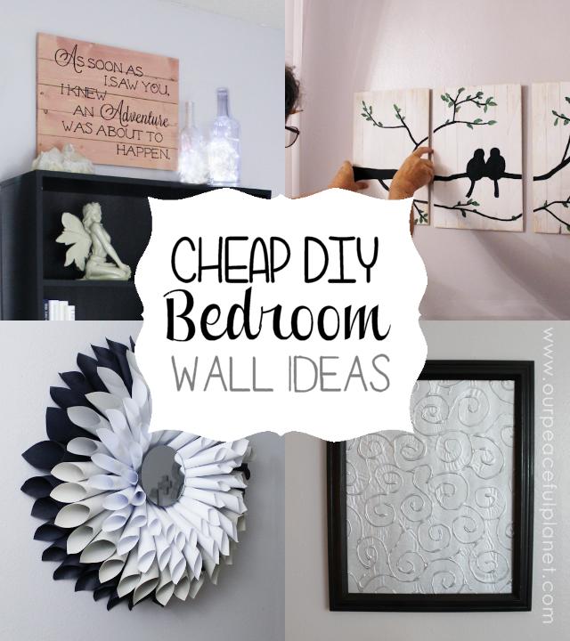 Cheap & Classy DIY Bedroom Wall Ideas Diy wall decor for