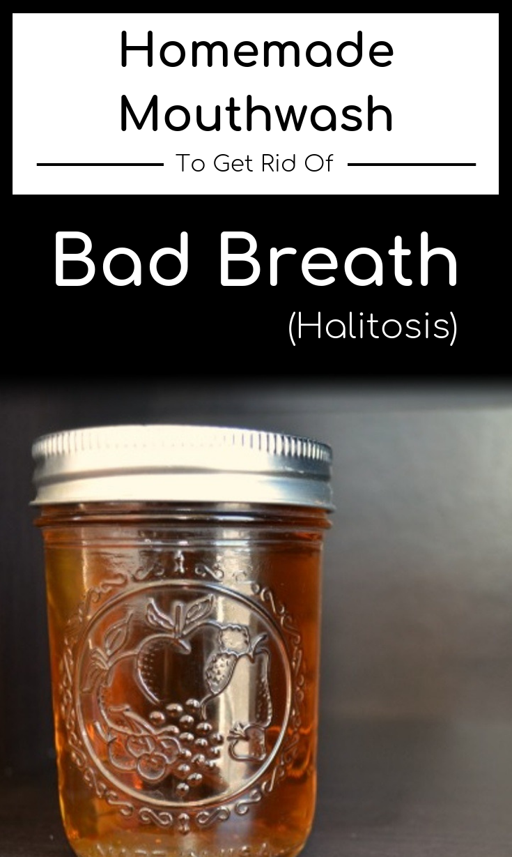 Homemade Mouthwash To Get Rid Of Bad Breath (Halitosis) #mouthwash #homemade #bad-breath #halitosis