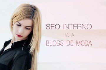 SEO interno para blogs de moda