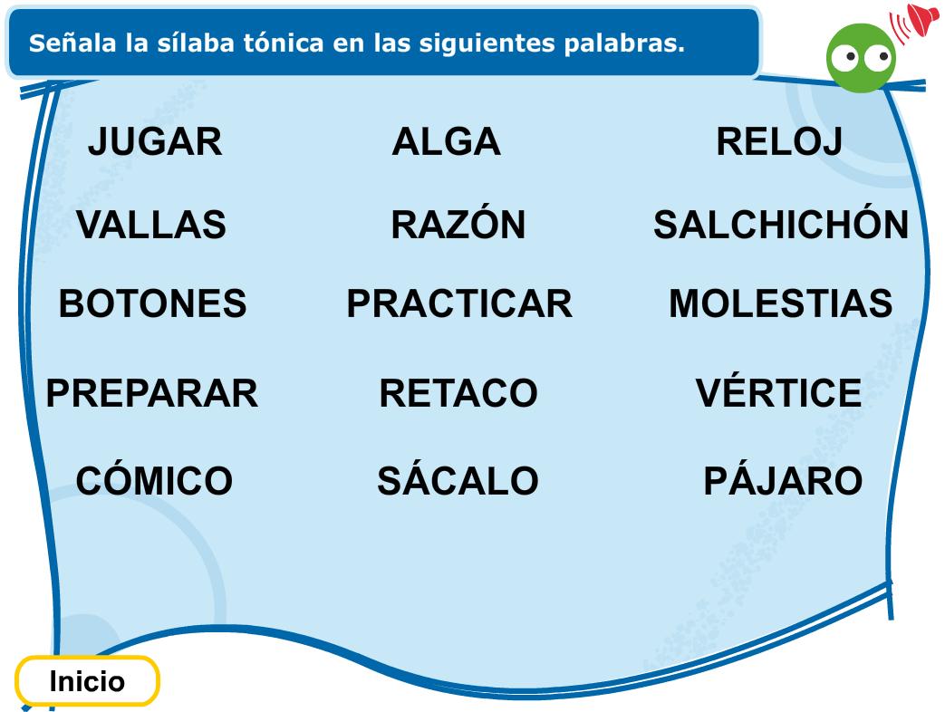 El Blog De Tercero La Sílaba Tónica Silabas Tonicas Y Atonas Silabas Tonica Silabas