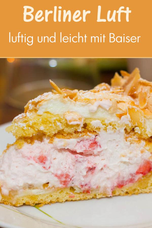 Berliner Luft Auch Bekannt Als Himmelstorte Rezept Kuchen