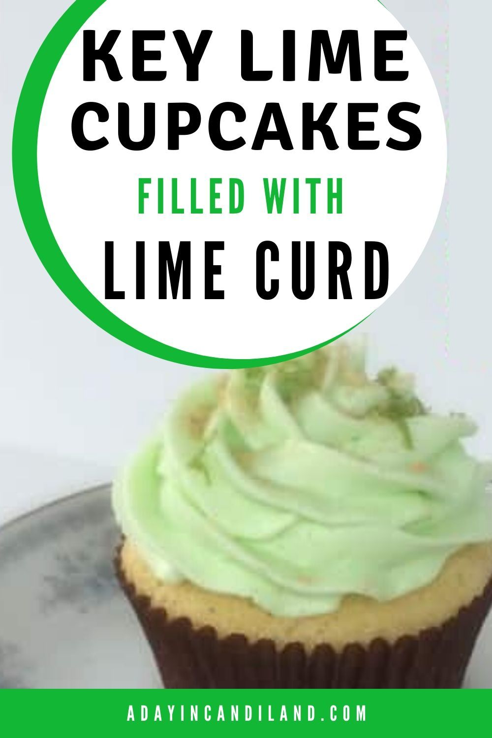 Key Lime Cupcakes Filled With Key Lime Curd Recipe In 2020 With