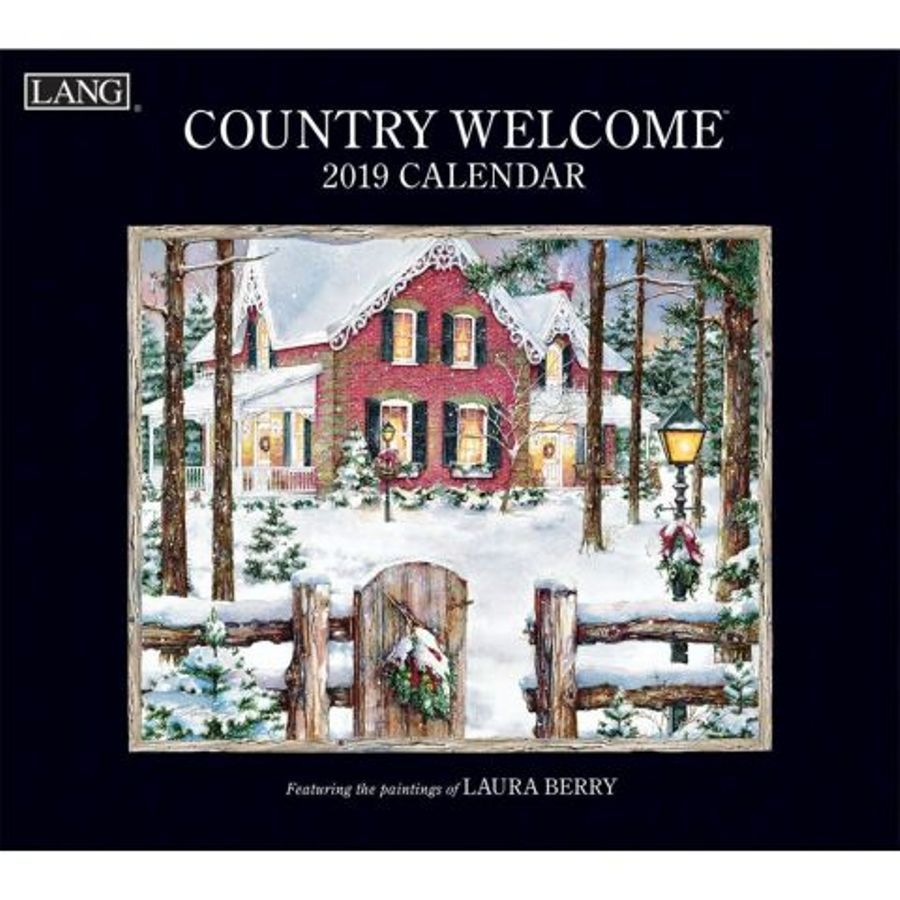 Country Welcome 2019 Lang Calendar By Artist Laura Berry The