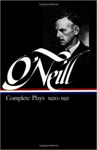 Eugene O Neill Complete Plays 1920 1931 Library Of America