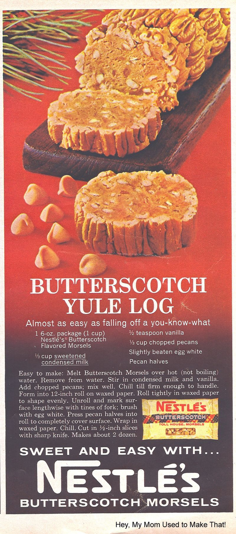 Butterscotch Yule Log from Nestle; apparently, a worldwide favorite
