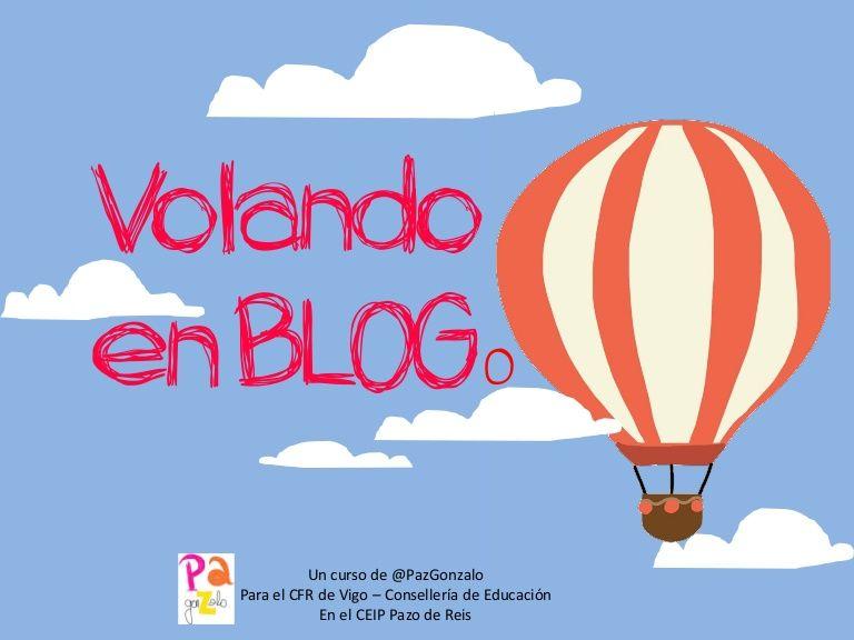 """Programa del Curso """"Volando en Blog"""" un PBL que pretende implementar dinámicas de apertura del aula, colaboración global y ciudadanía digital, soportadas desde…"""