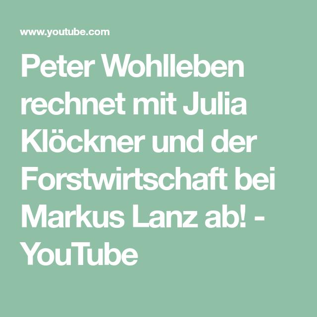 Peter Wohlleben Rechnet Mit Julia Klockner Und Der Forstwirtschaft