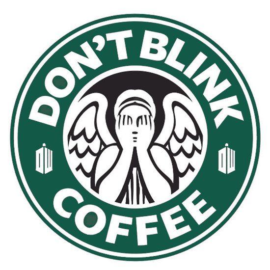 Don't Blink at Starbucks (Original Logo)