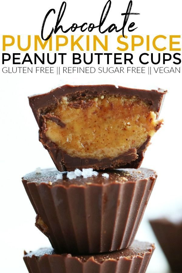 Pumpkin Spice Chocolate Peanut Butter Cups Pumpkin Spice Chocolate Peanut Butter Cups are the perfect treat to get you into the fall season! So simple to make, refined sugar free + gluten free!