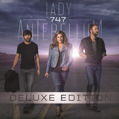 Lady Antebellum - 747 (Deluxe Edition)