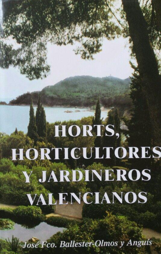 Horts, horticultores y jardineros valencianos.
