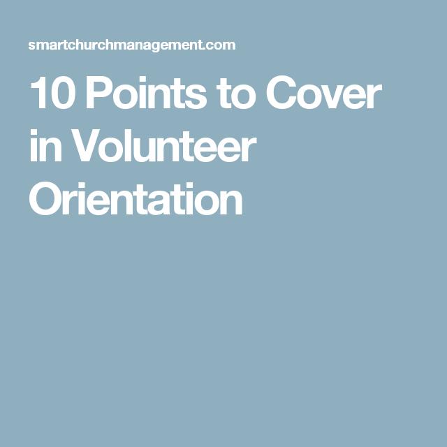 10 Points to Cover in Volunteer Orientation Volunteer