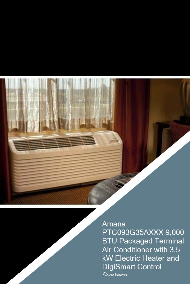 Amana PTC093G35AXXX 9,000 BTU Packaged Terminal Air