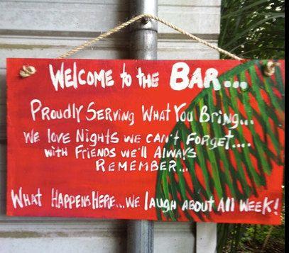 Rhondak Tiki Bar Sign With 3 Sayings Custom By Rhondak On Etsy 35 00 Home Is Where