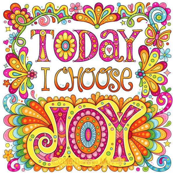 Today I Choose Joy Colored Version By Thaneeya Positive