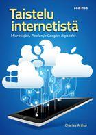 Taistelu Internetistä - Microsoftin, Applen ja Googlen digisodat