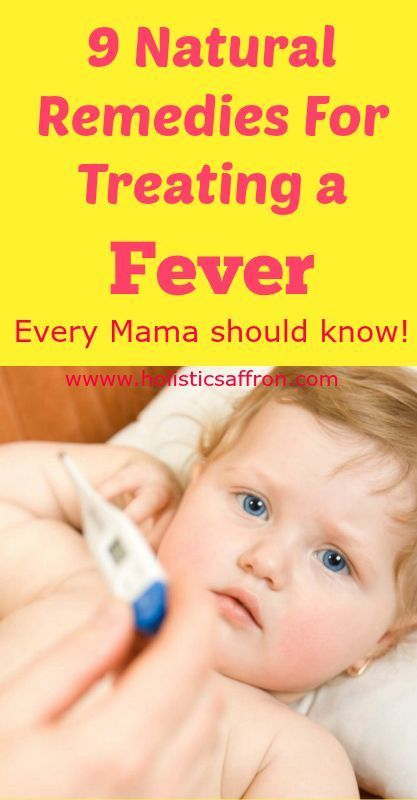 9 Natural Remedies For Treating a Fever - Holistic Saffron ...