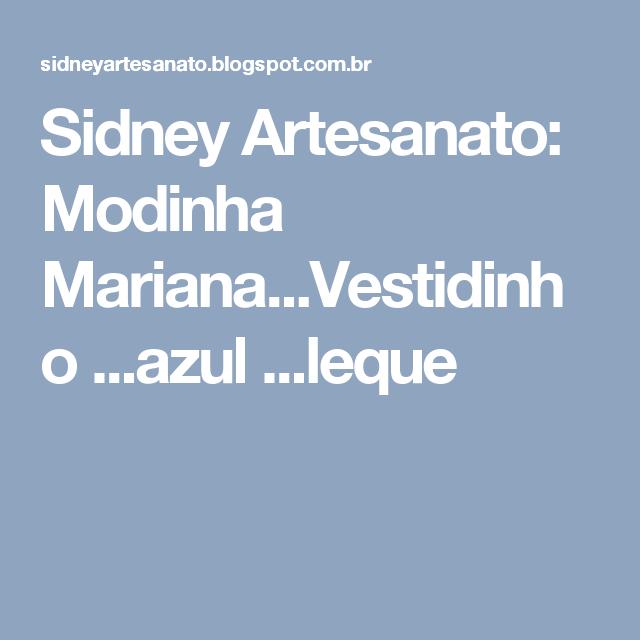 Sidney Artesanato: Modinha Mariana...Vestidinho ...azul ...leque