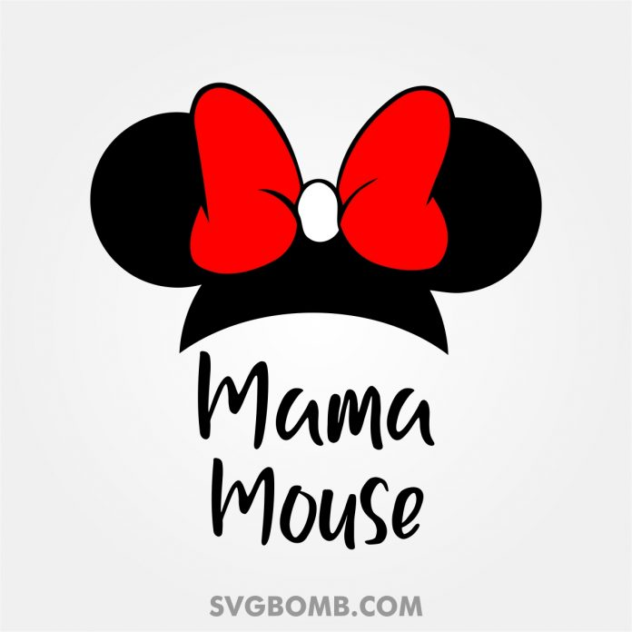 Best Disney SVG File Mama Mouse Cricut svg files free