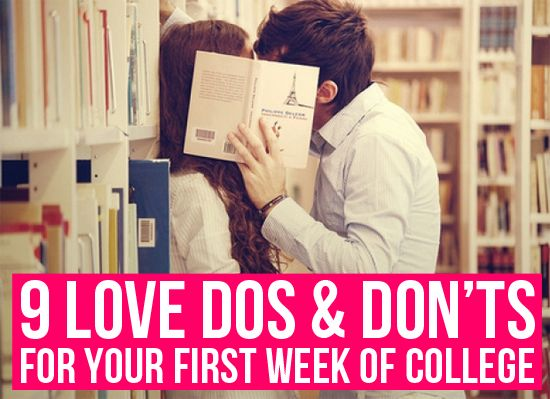 9 Love Dos & Don'ts for Your First Week of College